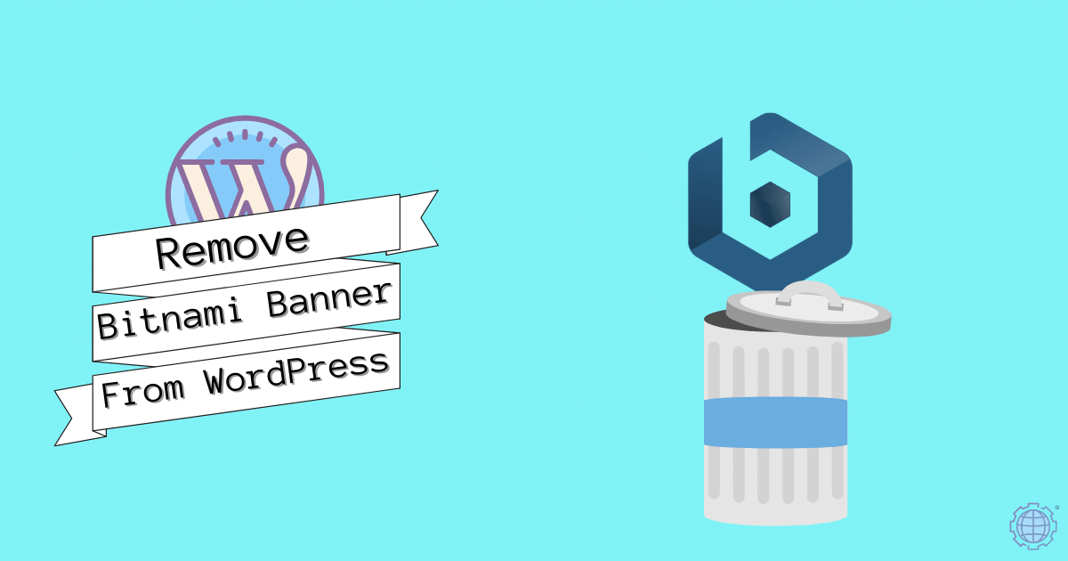 Remove Bitnami Banner From WordPress