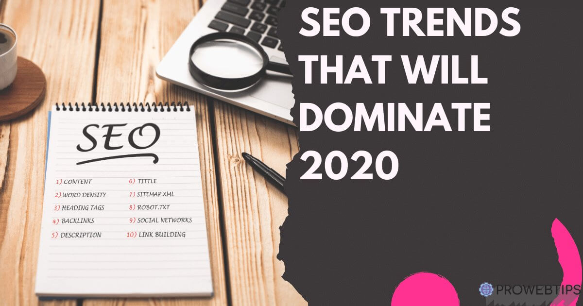 SEO Trends That Will Dominate