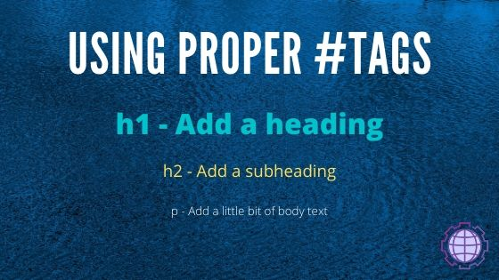 Use Proper Headings tags